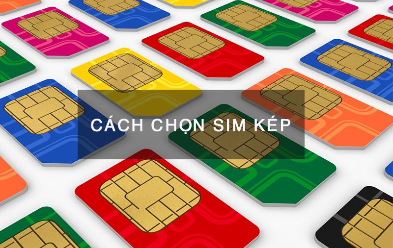 cach-chon-sim-kep-2